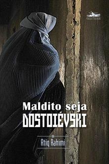 Maldito Seja Dostoie...