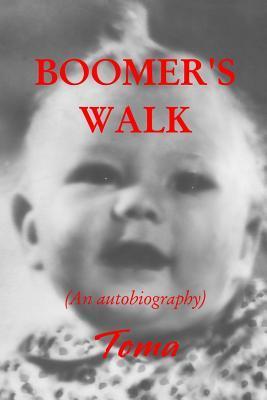 Boomer's Walk
