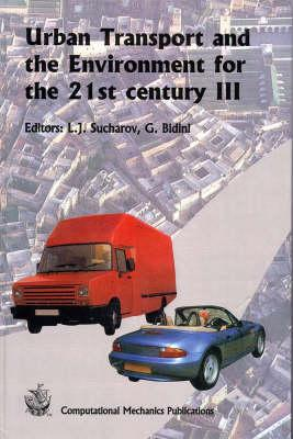 Urban Transport and the Environment for the 21st Century III