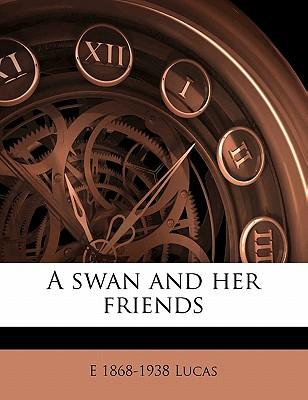 A Swan and Her Frien...
