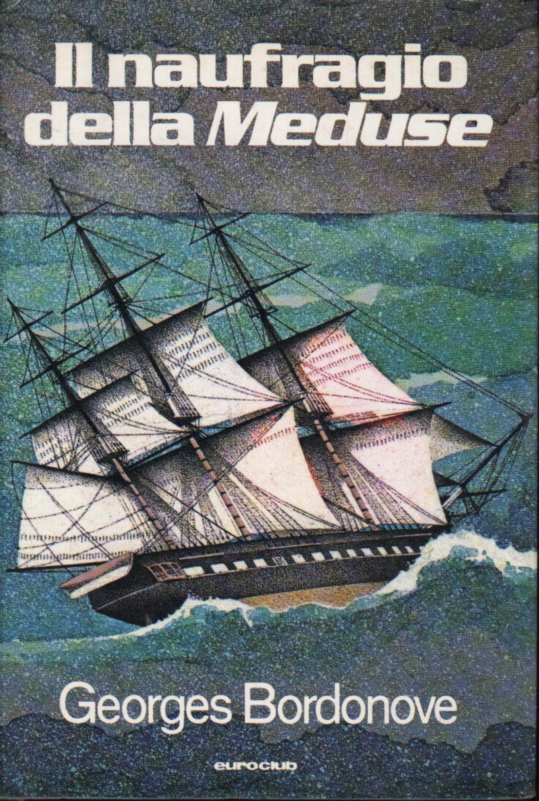 """Il naufragio della """"..."""