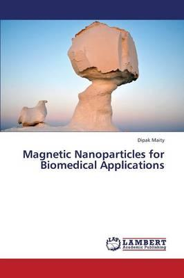 Magnetic Nanoparticles for Biomedical Applications