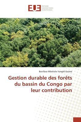 Gestion Durable des Forets du Bassin du Congo par Leur Contribution
