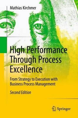 High Performance Through Process Excellence
