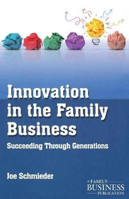 Innovation in the Family Business