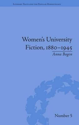 Women's University Fiction, 1880–1945