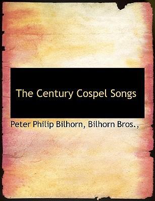 The Century Cospel Songs