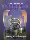 The Legend of Federal Mogul