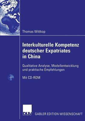 Interkulturelle Kompetenz Deutscher Expatriates in China
