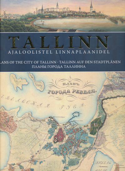 Tallinn ajaloolistel linnaplaanidel: 1634-1989