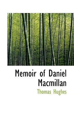 Memoir of Daniel MacMillan