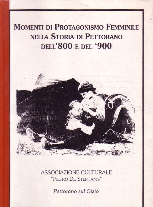 Momenti di protagonismo femminile nella storia di Pettorano dell'800 e del '900