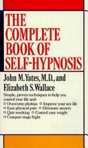 The Complete Book of Self-Hypnosis