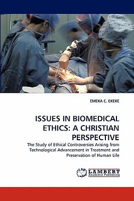 ISSUES IN BIOMEDICAL ETHICS