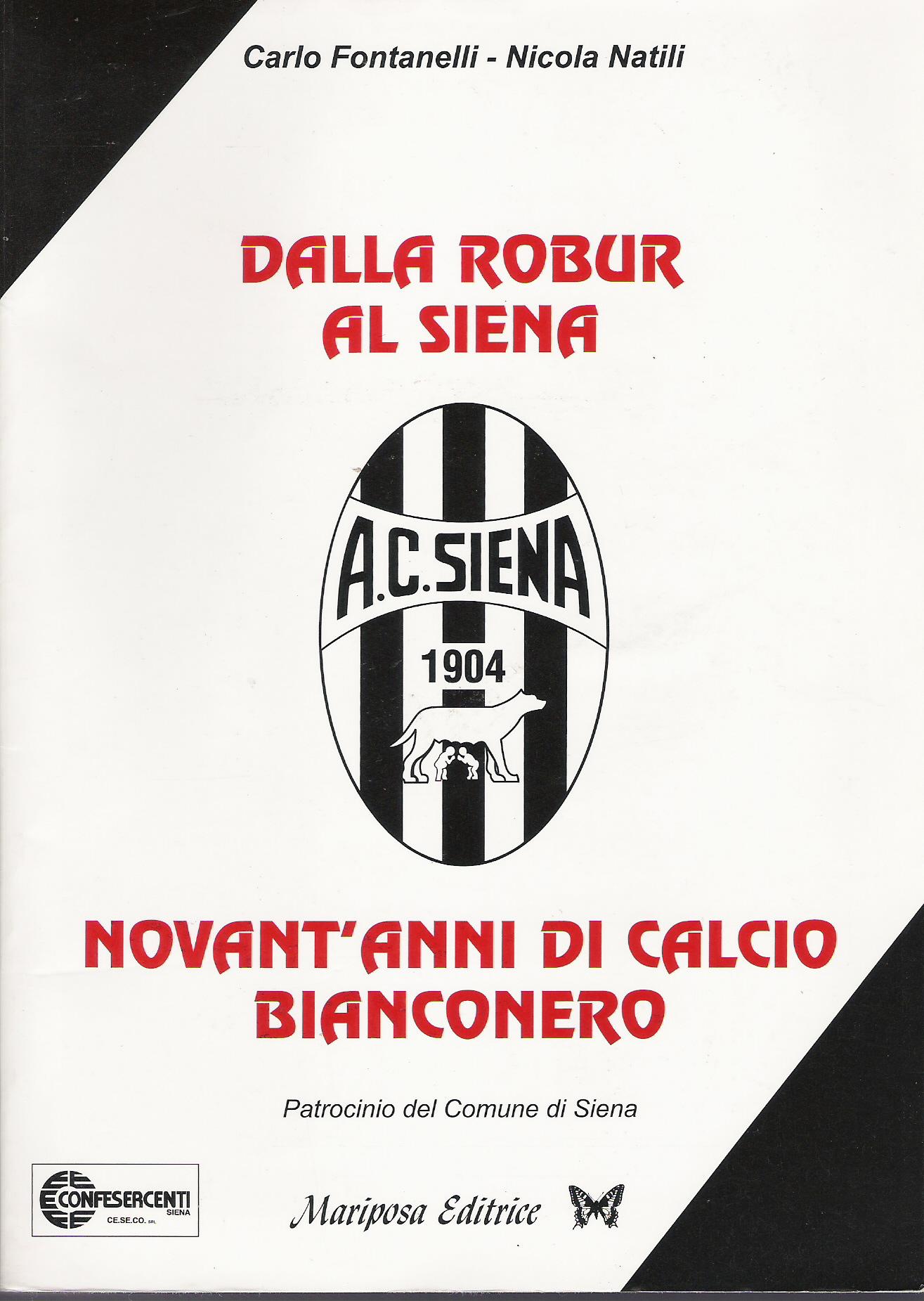 Dalla Robur al Siena...