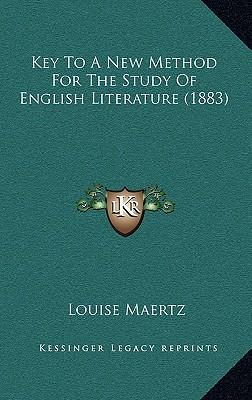 Key to a New Method for the Study of English Literature (1883)
