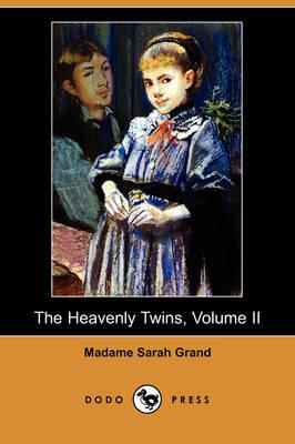 The Heavenly Twins, Volume II