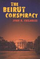 The Beirut Conspiracy