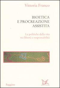Bioetica e procreazione assistita