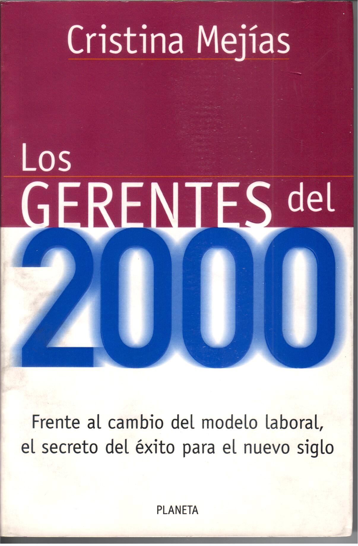 Los gerentes del 2000