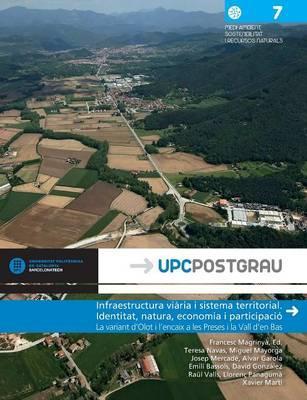 Infraestructura viària i sistema territorial. Identitat, natura, economia i part