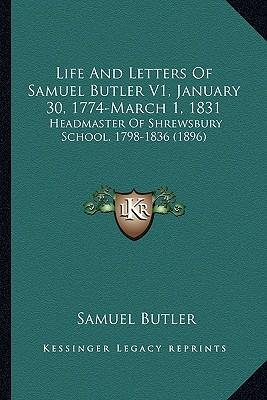 Life and Letters of Samuel Butler V1, January 30, 1774-March 1, 1831