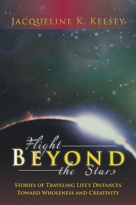 Flight Beyond the Stars