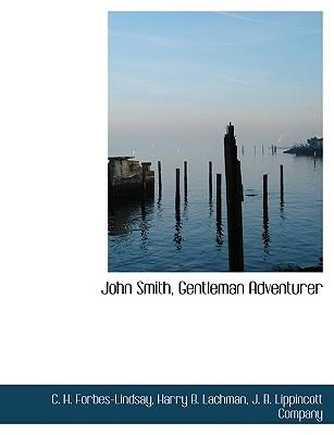 John Smith, Gentleman Adventurer