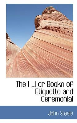 The I Li or Bookn of Etiquette and Ceremonial
