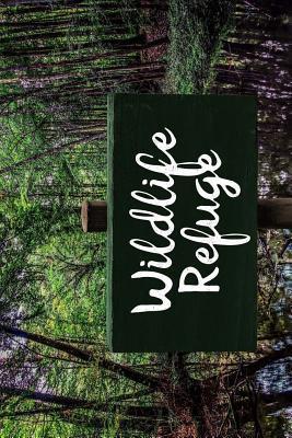 Wildlife Refuge Notebook