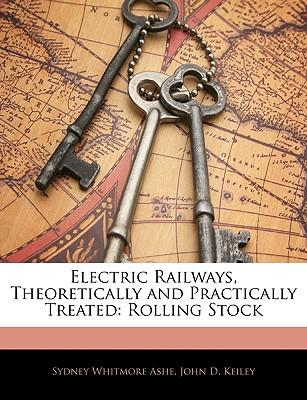 Electric Railways, Theoretically and Practically Treated