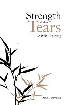 Strength Within Tears