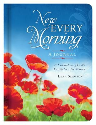 New Every Morning A Devotional Journal