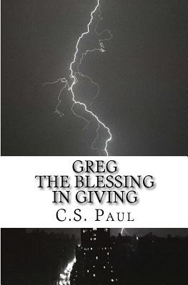 Greg, the Blessing in Giving