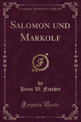 Salomon und Markolf (Classic Reprint)