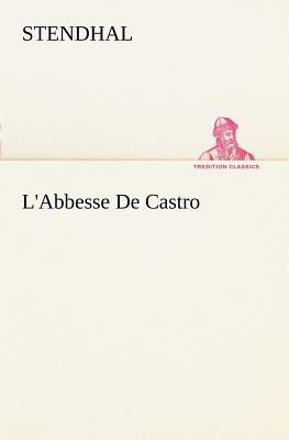 L Abbesse de Castro