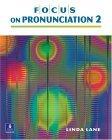 Focus on Pronunciation 2, Intermediate