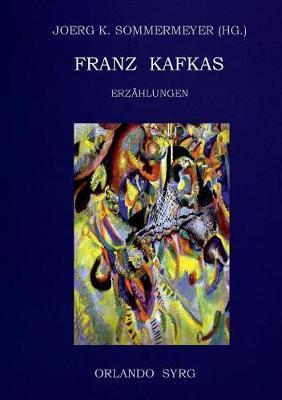 Franz Kafkas Erzähl...