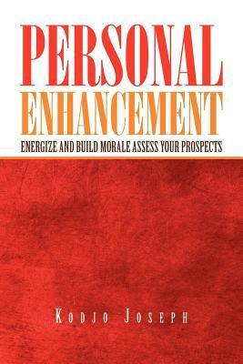 Personal Enhancement
