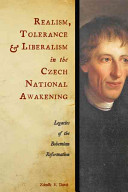 Realism, Tolerance, and Liberalism in the Czech National Awakening