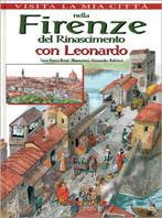 Nella Firenze del Rinascimento con Leonardo