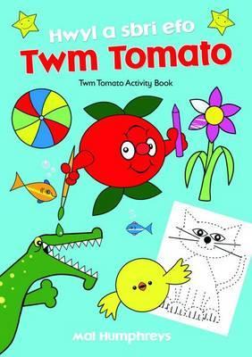 Hwyl a Sbri Efo Twm Tomato