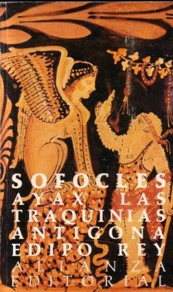 Ayax - Las Tranquinias - Antígona - Edipo