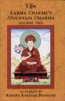 Karma Chakme's Mountain Dharma Vol.2