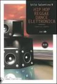 Hip hop, reggae, dance elettronica