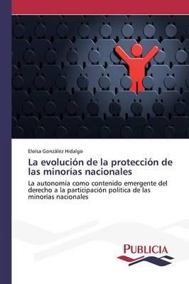 La evolución de la protección de las minorías nacionales