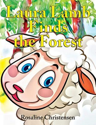 Laura Lamb Finds the Forest