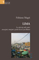 Lima. La città dai mille colori: sensazioni, emozioni e parole di un casco bianco