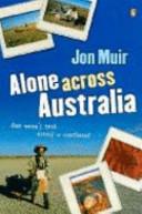 Alone Across Australia