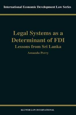 Legal Systems As a Determinant of Foreign Direct Investment